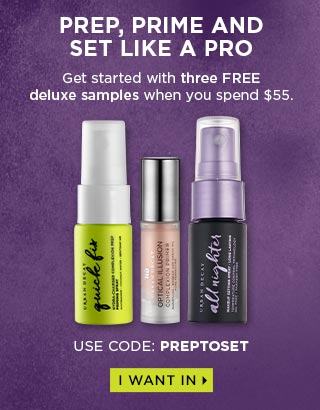 HOW TO PREP, PRIME AND SET LIKE THE PROS DO. Get started with three FREE deluxe samples when you spend $55. USE CODE: PREPTOSET. I WANT IN >