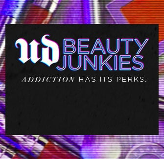 UD Beauty Junkies - Addiction has its perks.
