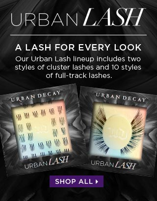 URBAN LASH. A LASH FOR EVERY LOOK. Our lineup includes two styles of cluster lashes and 10 styles of full-track lashes. SHOP ALL >