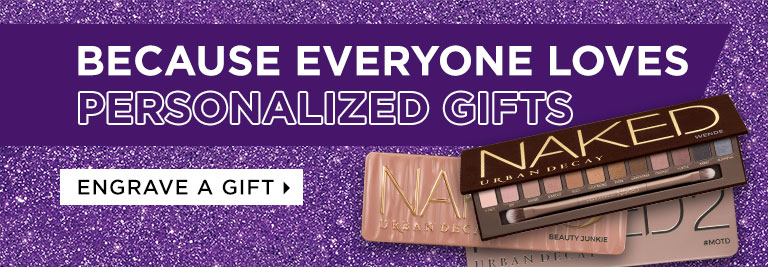 BECAUSE EVERYONE LOVES PERSONALIZED GIFTS. ENGRAVE A GIFT