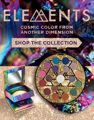 ELEMENTS. COSMIC COLOR FROM ANOTHER DIMENSION. SHOP THE COLLECTION >