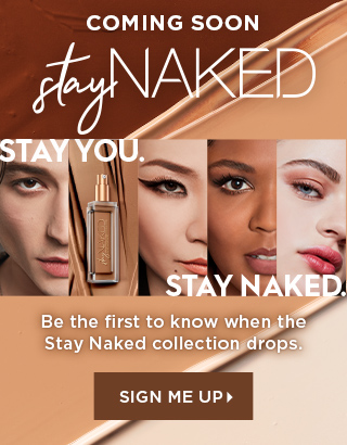 Coming soon Stay Naked. Be the first to know when the collection drops. Sign me up >