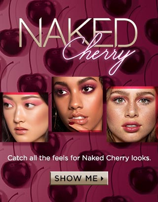 Naked Cherry. Catch all the feels for Naked Cherry looks. Show Me >