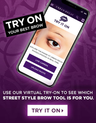 TRY ON YOUR BEST BROW. Use our virtual Try-On to see which Street Style Brow tool is for you. TRY IT ON >