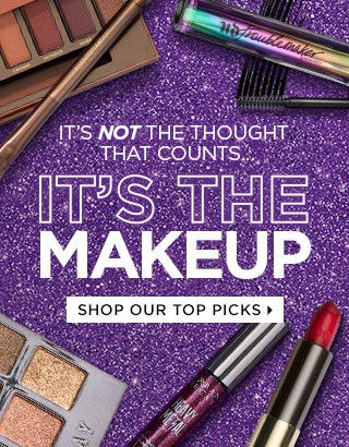 IT'S NOT THE THOUGHT THAT COUNTS…IT'S THE MAKEUP. We made your gift shopping failsafe. SHOP OUR TOP PICKS >