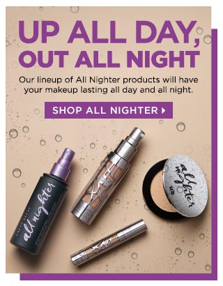 12AM is the new 10AM. Our lineup of All Nighter products will have your makeup lasting all day and all night. Shop All Nighter >