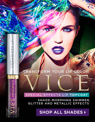 TRANSFORM YOUR LIP COLOR. VICE SPECIAL EFFECTS. SHADE-MORPHING SHIMMER, GLITTER AND METALLIC EFFECTS. SHOP ALL SHADES >