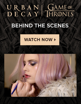 Urban Decay | Game of Thrones Collection Behind the Scenes