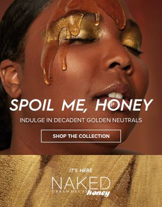 Spoil me, Honey. Indulge in decadent golden neutrals. Shop The Collection >