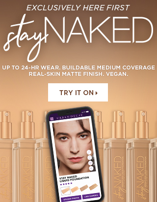 Exclusively here first. Stay Naked Collection. Try It On >