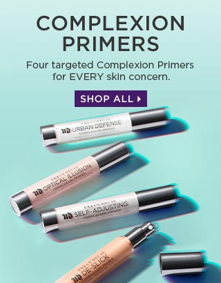 COMPLEXION PRIMERS. Four targeted Complexion Primers for EVERY skin concern. SHOP ALL >