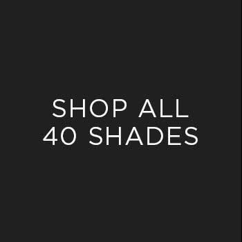 Shop All 40 Shades