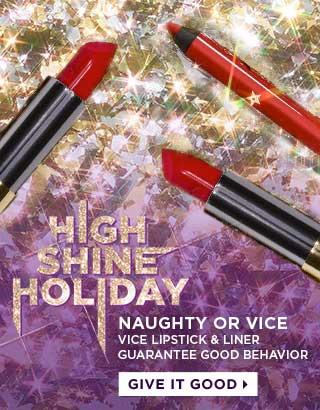 Naughty or Vice. Vice lipstick & liner guarantee good behavior. Give it good >
