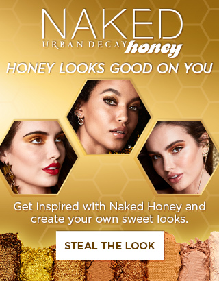 Honey looks good on you. Get inspired with Naked Honey and create your own sweet looks. Steal The Look >