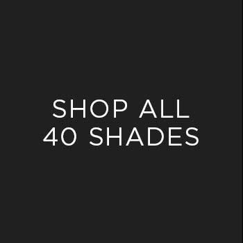 Shop All 40 Shades