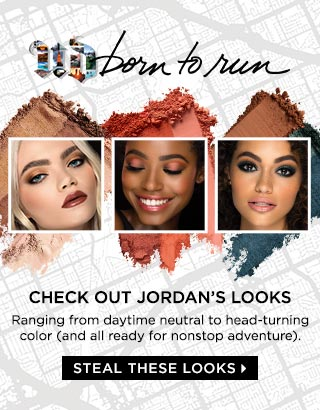 CHECK OUT JORDAN'S LOOKS. RANGING FROM DAYTIME NEUTRAL TO HEAD-TURNING COLOR (AND ALL READY FOR NONSTOP ADVENTURE). STEAL THESE LOOKS >