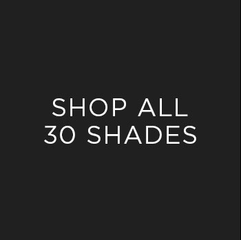 Shop All 30 Shades