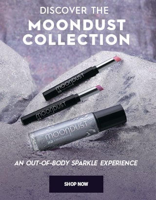 Discover the Moondust Collection. An out of body sparkle experience. Shop Now >
