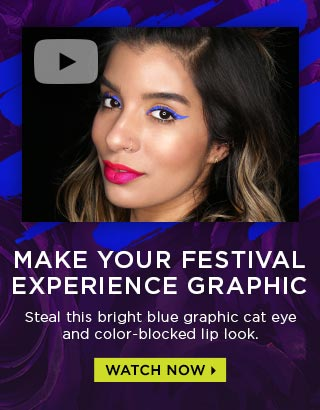 MAKE YOUR FESTIVAL EXPERIENCE GRAPHIC. Steal this bright blue graphic cat eye and color-blocked lip look. WATCH NOW >